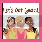 Let's Get Social Blog Hop