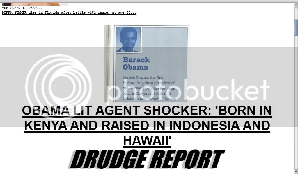 OBAMA LIT AGENT SHOCKER: 'BORN IN KENYA AND RAISED IN INDONESIA AND HAWAII' photo Drudge_Obama_Lit_Agent_Born_In_Kenya.jpg