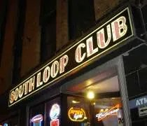 The South Loop Club on East Balbo Avenue in Chicago
