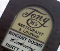 Tony Ms Restaurant & Lounge on Creyts Road in Lansing.