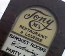 Tony Ms Restaurant & Lounge on Creyts Road in Lansing.
