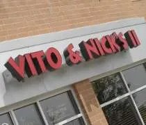 Vito & Nicks II on 183rd Street in Tinley Park.