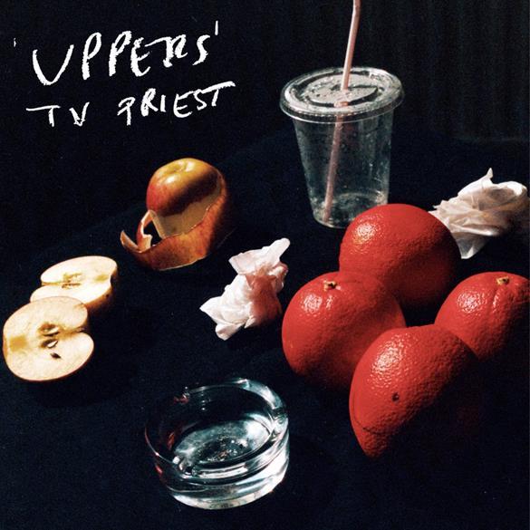 TV Priest Uppers album artwork