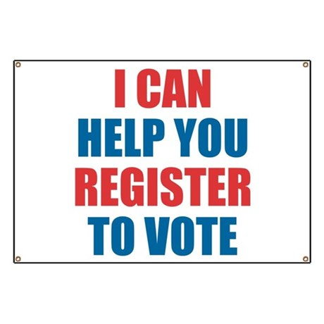 Register To Vote Banners & Signs | Vinyl Banners & Banner ...