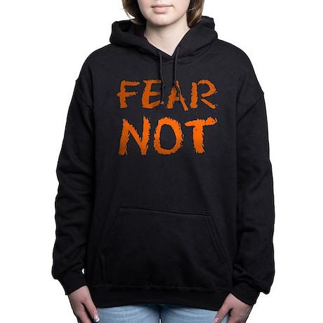 Fear Not Women's Hooded Sweatshirt