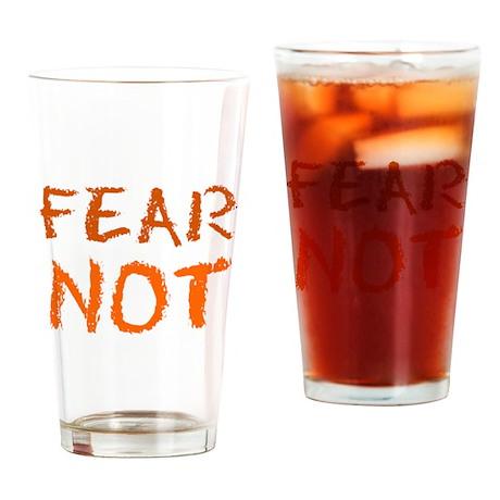 FEAR NOT DRINKING GLASS