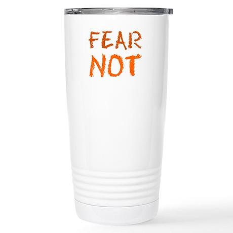FEAR NOT TRAVEL MUG