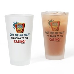 Casino Lovers Drinking Glass  I'm of my way, I'm going to the Casino! - Poker lovers and Gamblers everywhere will love this funny and humorous saying. With an image of a sloth machine.