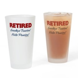 Retired: Goodbye Tension Hello Pension Fun Drinking Glasses