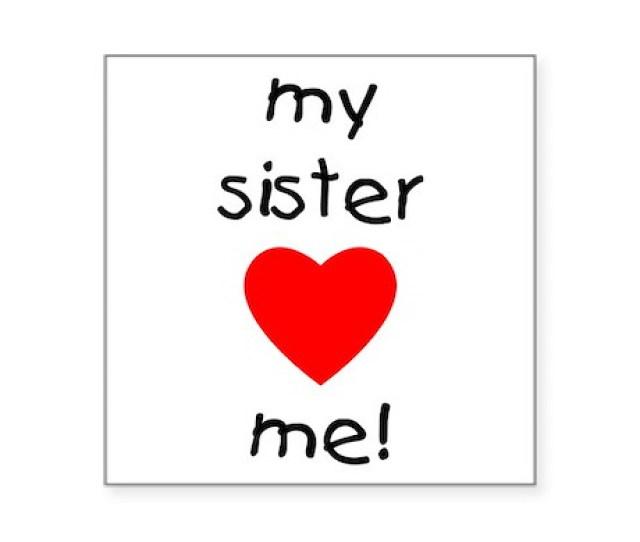 Sisterlovesme Square Sticker