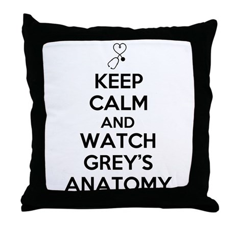 Keep Calm and Watch Greys Anatomy Throw Pillow by mediafanclub