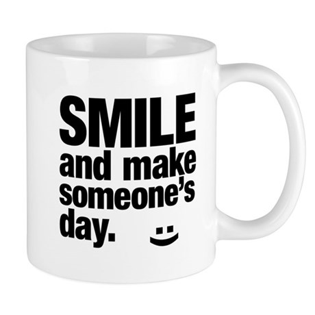 Smile and make someone's day. Mug by listing-store-109213262