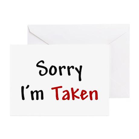 Sorry Im Taken Greeting Cards Pk Of 10 By Bestofdc