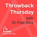 Throwback Thursday with Dr. Fred Silva