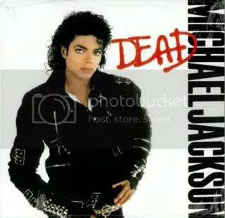 michael jackson the one and only king of pop who will live forever has died he is dead oh he's bad you know it