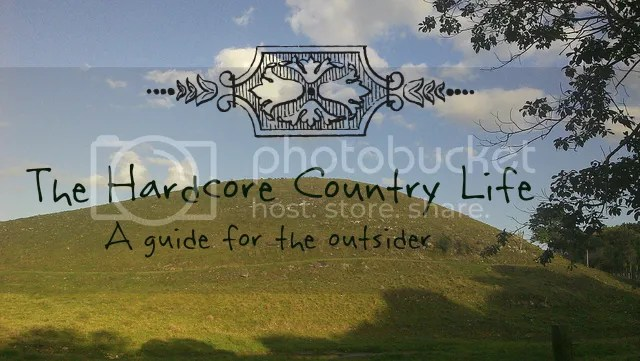 hardcore country life:  the book