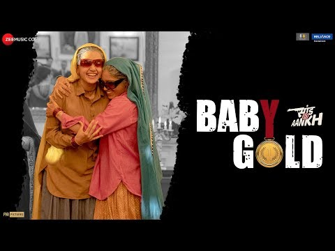 Baby Gold(Saand Ki Aankh) Song Lyrics