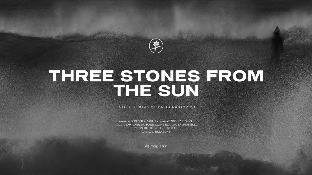 Three Stones From The Sun – Dave Rastovich