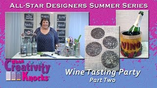 All-Star Designers Summer Series - Wine Tasting Party (part 2)