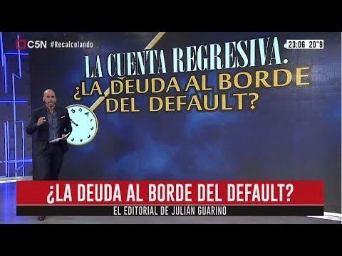 ¿La deuda al borde del default? Editorial de Julián Guarino en Recalculando