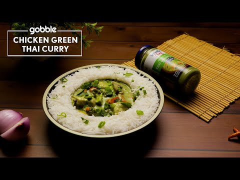 Gobble | Chicken Green Thai Curry | How To Make Thai Green Curry | Thai Recipes