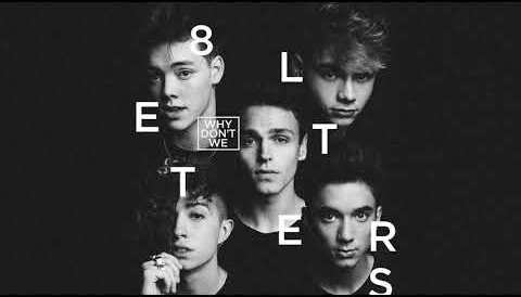 Download Music Why Don't We - 8 Letters