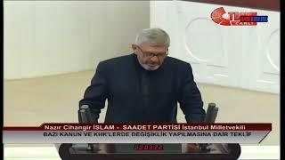 Cihangir İslam , Meclis Konuşması , 25 Temmuz 2018 , OHAL Sonrası Düzenlemeler
