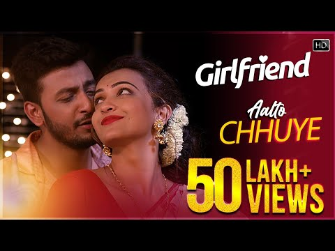 Aalto Chhuye Lyrics (আলতো ছুঁয়ে) – Girlfriend – Bonny, Koushani