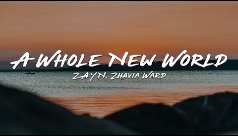 Download Music ZAYN, Zhavia Ward - A Whole New World (Lyrics) (End Title) (From ″Aladdin″)
