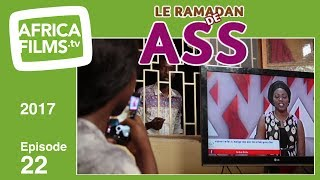 Le Ramadan De Ass 2017 - épisode 22