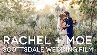 Rachel & Moe Wedding Film - El Chorro Scottsdale Arizona