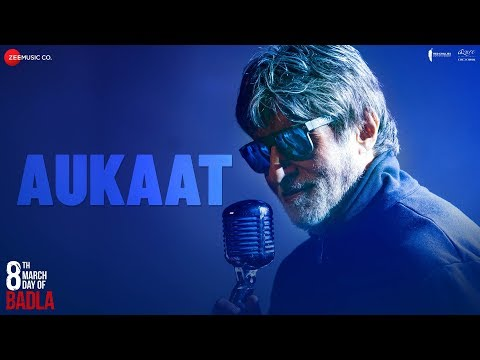 Aukaat Song Lyrics – Badla – Amitabh Bachchan