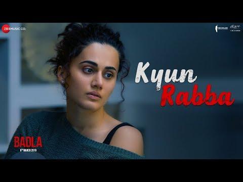 Kyun Rabba Lyrics – Badla | Armaan Malik