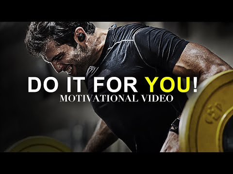 DO IT FOR YOU! - Must Hear *powerful* Inspirational Speech