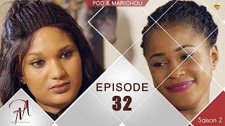 Pod et Marichou - Saison 2 - Episode 32