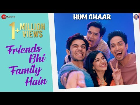 Friends Bhi Family Hain Lyrics – Hum Chaar 2019