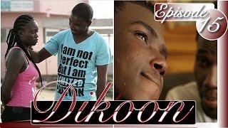 DIKOON Episode 15