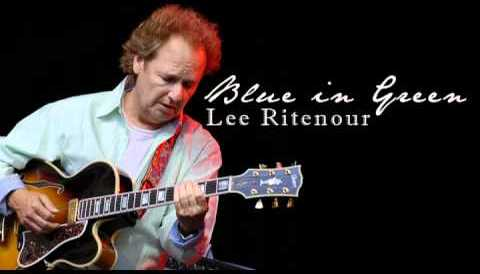 Download Music Blue in Green - Lee Ritenour (Smooth Jazz Guitar)