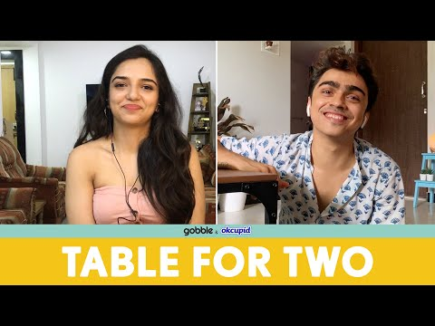 Gobble | Table For Two | Virtual Dating | Ft. Ahsaas Channa, Rohan Shah