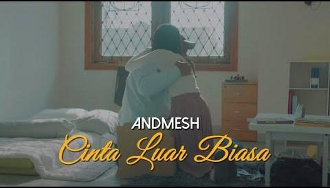 Download Music Andmesh Kamaleng - Cinta Luar Biasa