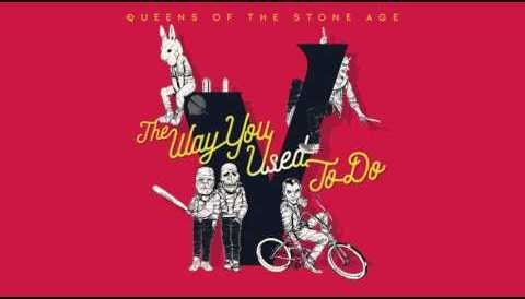 Download Music Queens of the Stone Age - The Way You Used to Do (Audio)