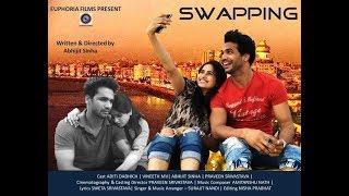 Swapping , Award Winning Short Film , Euphoria Films
