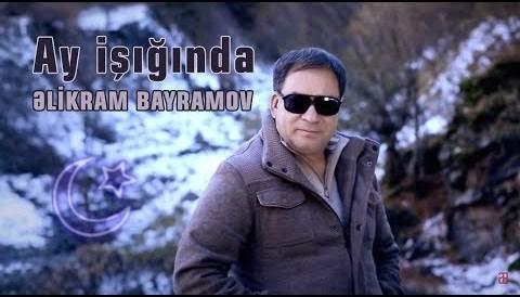 Download Music Əlikram Bayramov - Ay işığında (Rəsmi) (Klip) ᴴᴰ
