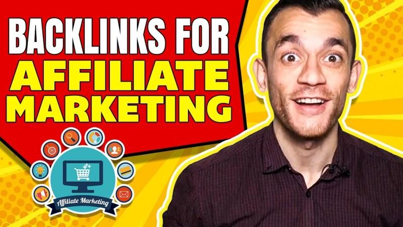 Backlinks for Affiliate Marketing YouTube Video