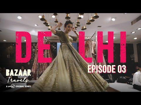Gobble | Travel Series | Bazaar Travels | S01E03: Delhi | Ft. Barkha Singh