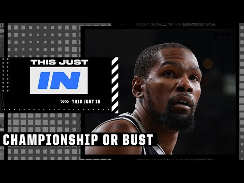 Perk on the Brooklyn Nets: 'It's championship or BUST' | This Just In
