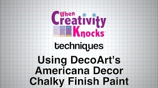 How to use DecoArt's Americana Decor Chalky Finish Paint