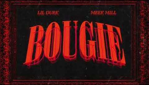 Download Music Lil Durk - Bougie feat. Meek Mill