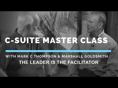 C-Suite Master Class: Leader as Facilitator