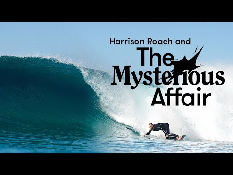 Can An Alt-Board Guy Learn To Ride A Modern Thruster? 'The Mysterious Affair' With Harrison Roach